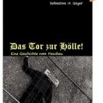 """Gratis: """"Das Tor zur Hölle! Eine Geschichte vom Hausbau"""" eBook (Kindle Edition) kostenlos abstauben"""