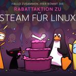 Steam für Linux: Zur Neuerscheinung gibt es bis zu 75% Rabatt