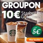 10€ Starbucks Gutschein für 5€ bei Groupon