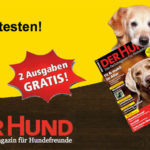 """2 Ausgaben der Zeitschrift """"Der Hund"""" kostenlos"""