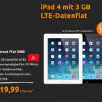 Apple iPad 4 Wi-Fi + 4G 16 GB mit Vodafone Internet Flat 3000 (3 GB LTE-Datenflat) für nur 19,99€ monatlich
