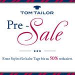 Pre-Sale bei Tom Tailor mit bis zu 50% Rabatt