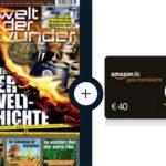 14 Monate Welt der Wunder für 45,60€ + 40€ Amazon-Gutschein