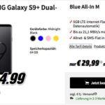 SAMSUNG Galaxy S9+ für 4,99€ & o2 Blue All-In M mit 5GB für 29,99€ mtl.