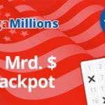 MegaMillions mit 1,6 Mrd. $ Jackpot – 3 Felder nur 3,50€ (statt 10,50€) – Ziehung am Mittwoch