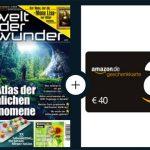12 Monate Welt der Wunder für 47,88€ + 40€ Gutschein