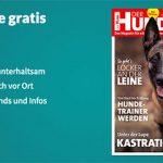 """Eine Ausgabe der Zeitschrift """"Der Hund"""" komplett kostenlos"""